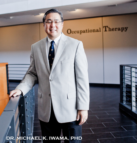 Dr. Michael Iwama, Professor and Chair Department of Occupational Therapy