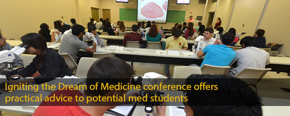 Igniting the Dream of Medicine conference offers practical advice to potential med students