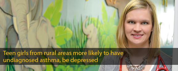 Teen girls from rural areas more likely to have undiagnosed asthma, be depressed